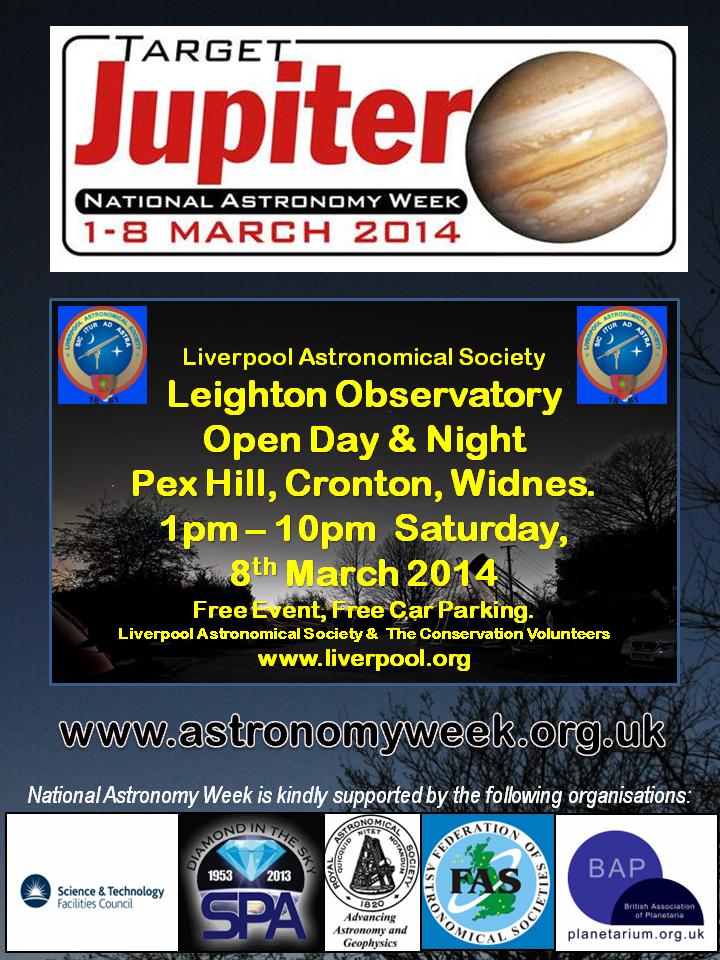 Poster: National Astronomy Week 2014 Open Day and Night at Leighton Observatory, Pex Hill, Cronton, 8th March, 2014